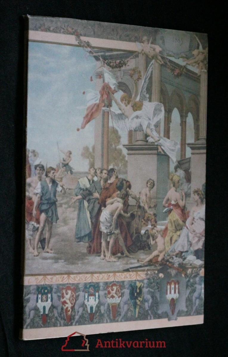 Národ sobě : k stému výročí položení základních kamenů Národního divadla