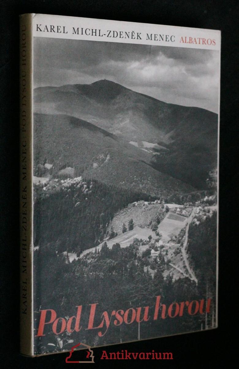 Pod Lysou horou : putování za krásami Bezručova kraje