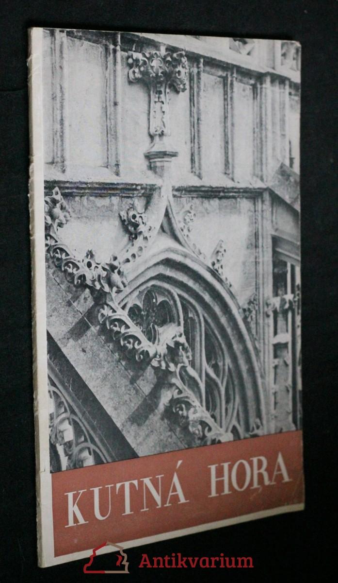 antikvární kniha Kutná hora v památkách sedmi století , neuveden
