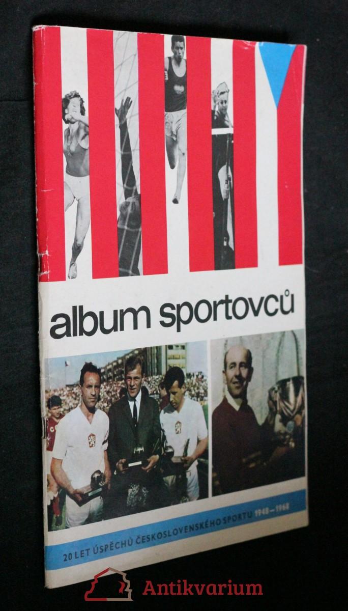 Album úspěšných sportovců za 20 let sjednocené tělovýchovy : 1948-1968