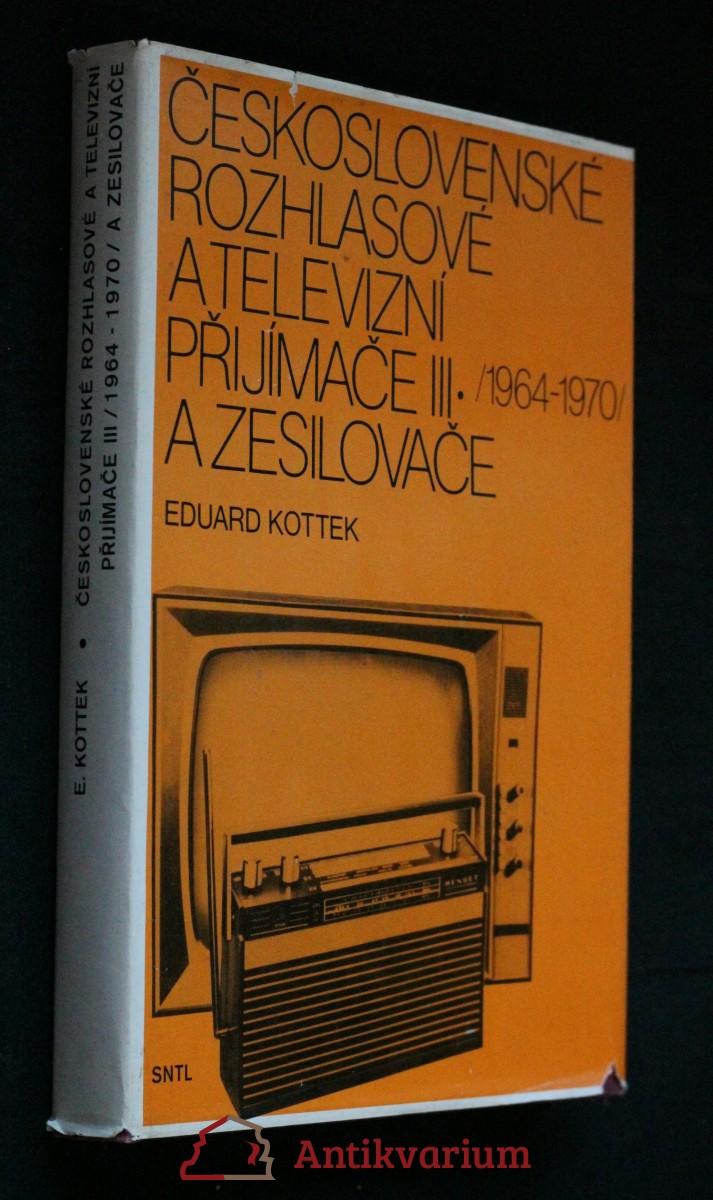 Československé rozhlasové a televizní přijímače III (1964 až 1970) a zesilovače
