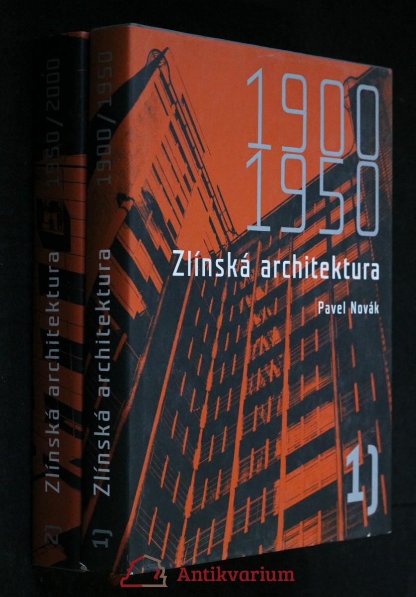 Zlínská architektura 1900-1950, 1950-2000, 2 svazky