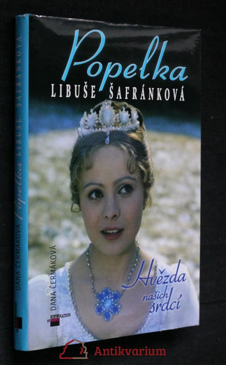 Popelka Libuše Šafránková : hvězda našich srdcí