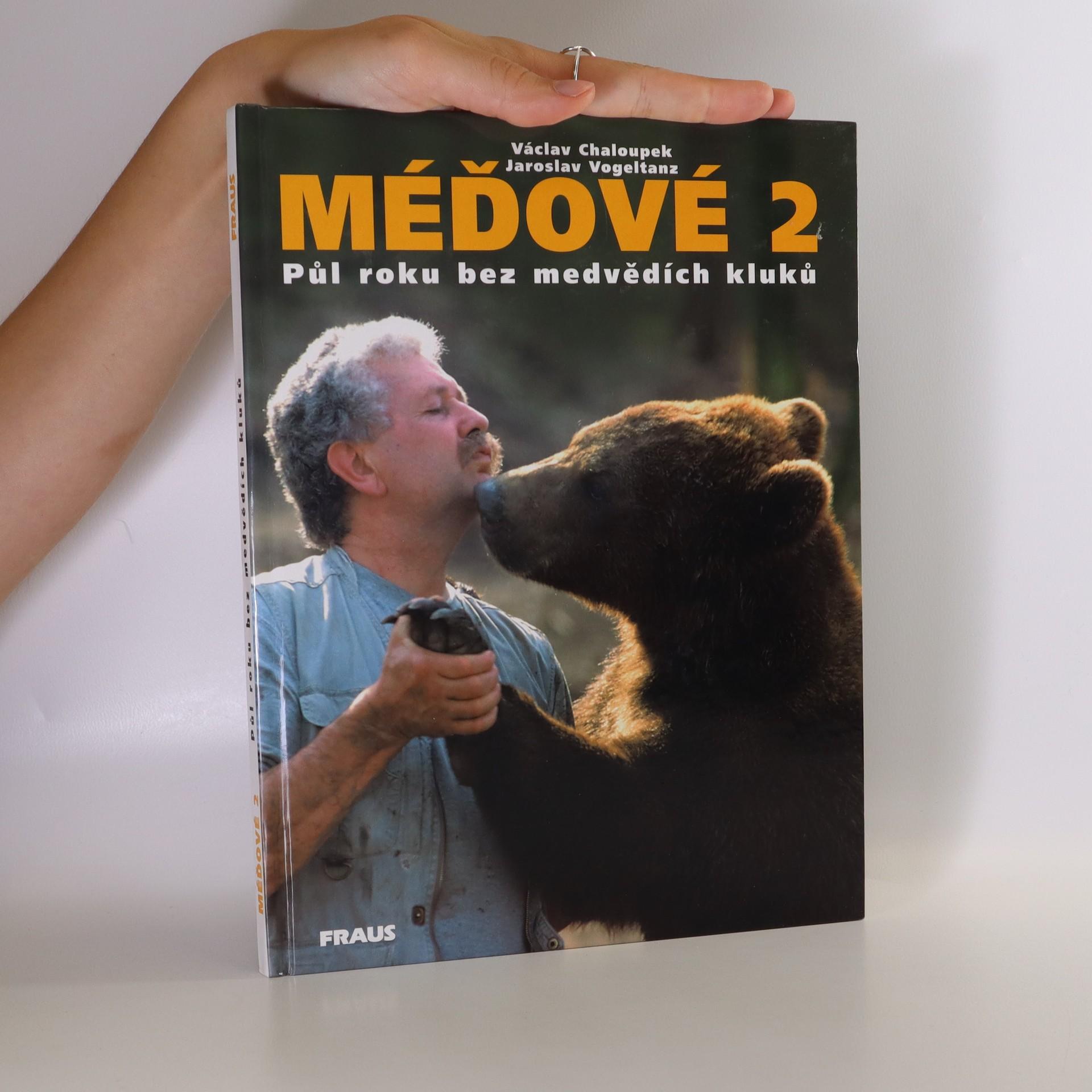 antikvární kniha Méďové 2. Půl roku bez medvědích kluků., 2001