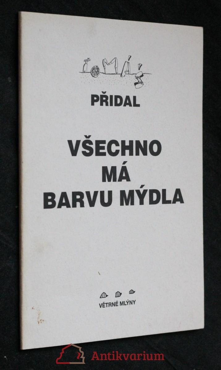 antikvární kniha Všechno má barvu mýdla, 1996