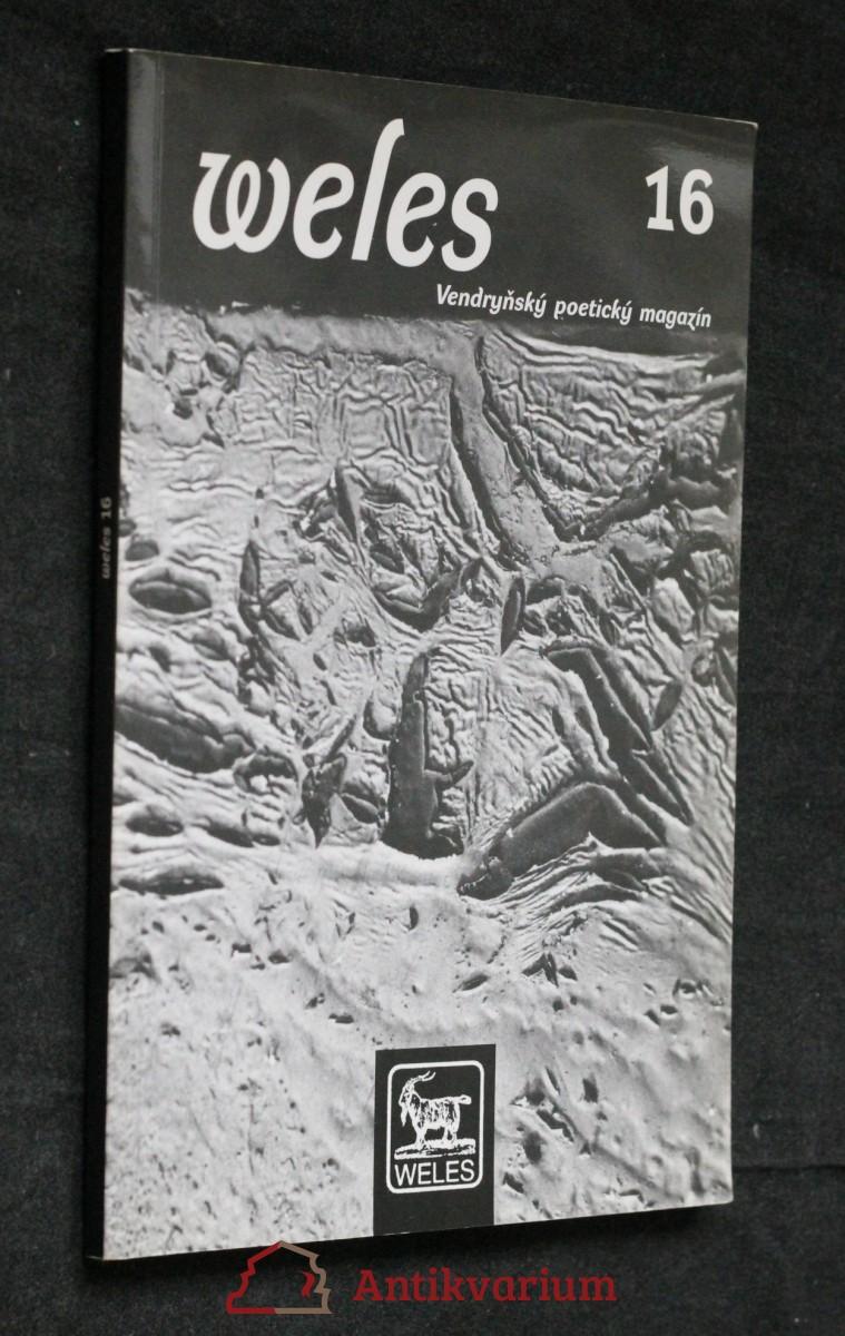 antikvární kniha Weles: Vendryňský poetický magazín, číslo 16, neuvedeno