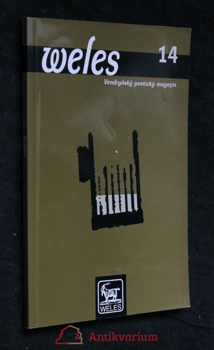 antikvární kniha Weles: Vendryňský poetický magazín, číslo 14, neuvedeno