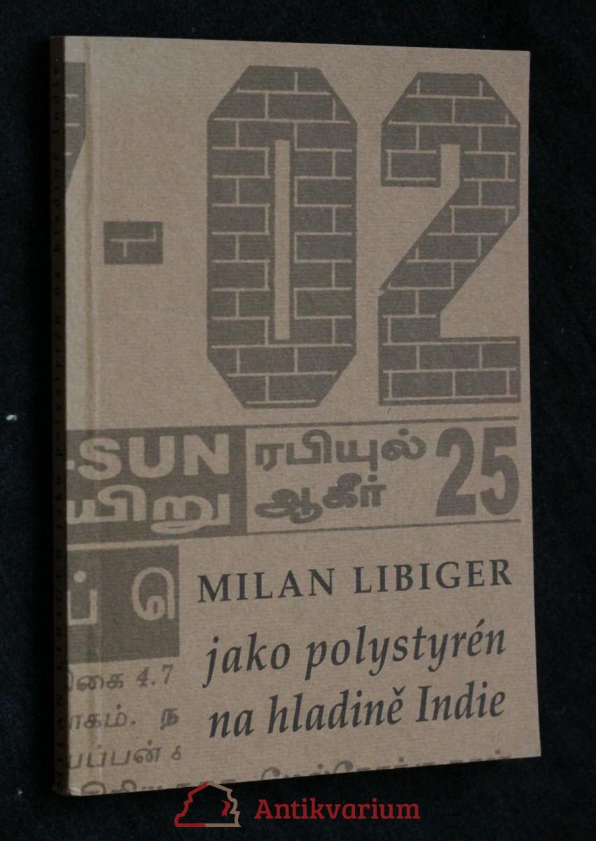 antikvární kniha Jako polystyrén na hladině Indie, neuveden