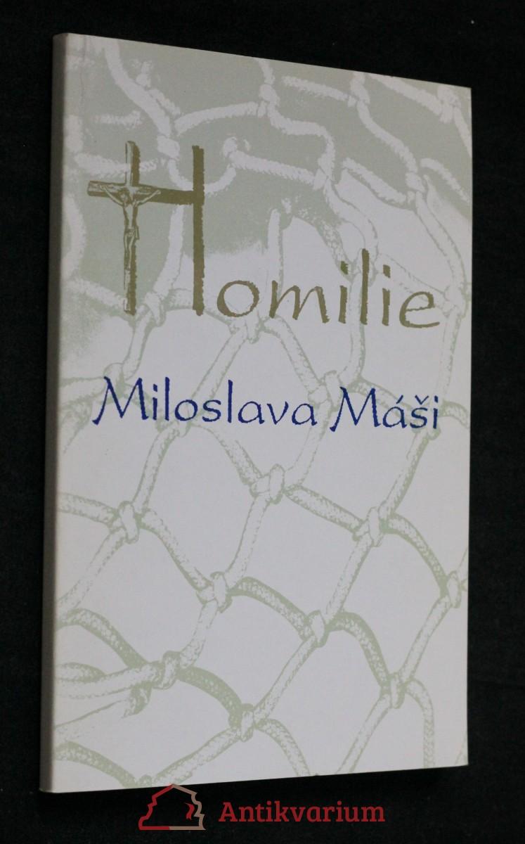 Homilie Miloslava Máši. Rok A