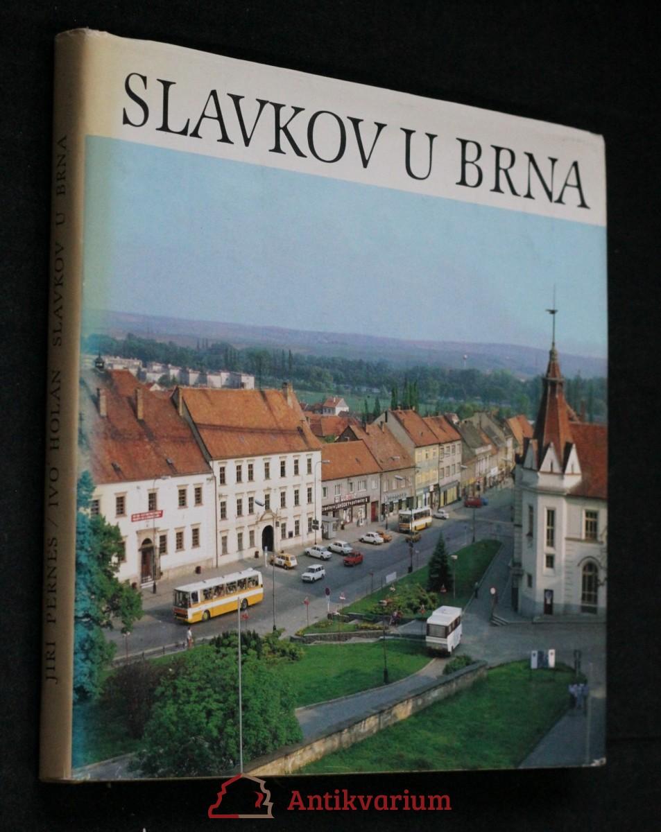 Slavkov u Brna : město a okolí : [textová a fot. publ.]