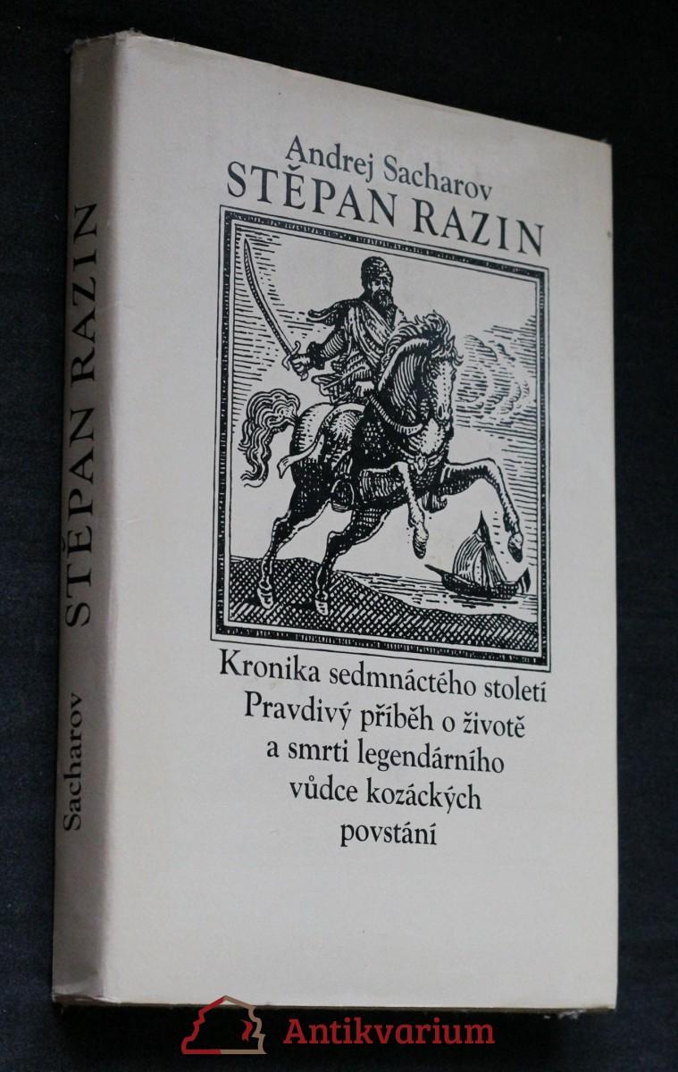 Stěpan Razin : Kronika sedmnáctého století : Pravdivý příběh o životě a smrti legendárního vůdce kozáckých povstání