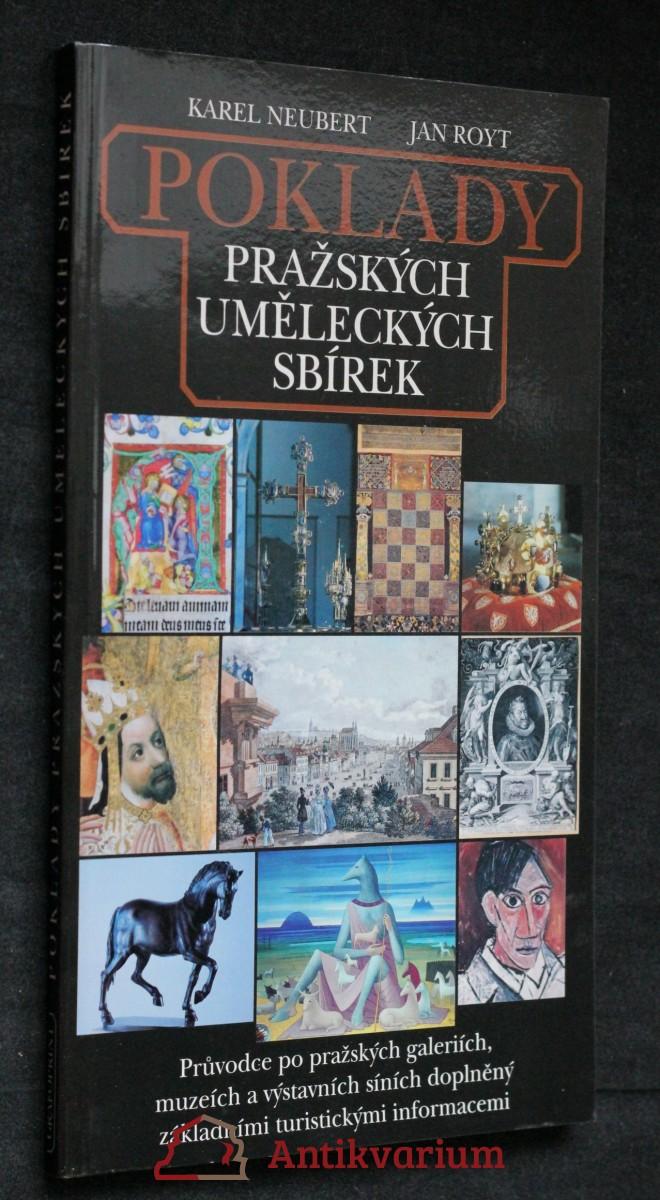 Poklady pražských uměleckých sbírek : průvodce po pražských galeriích, muzeích a výstavních síních doplněný základními turistickými informacemi