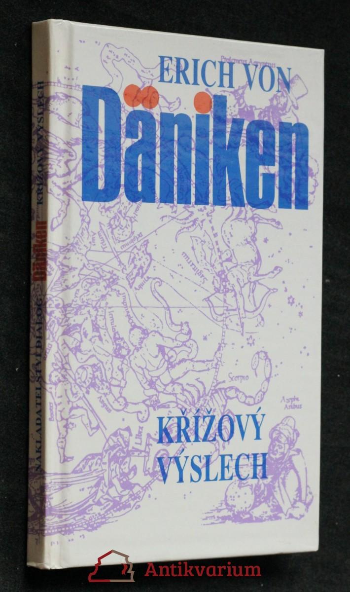 Křížový výslech : Dänikenovy teorie v palbě otázek
