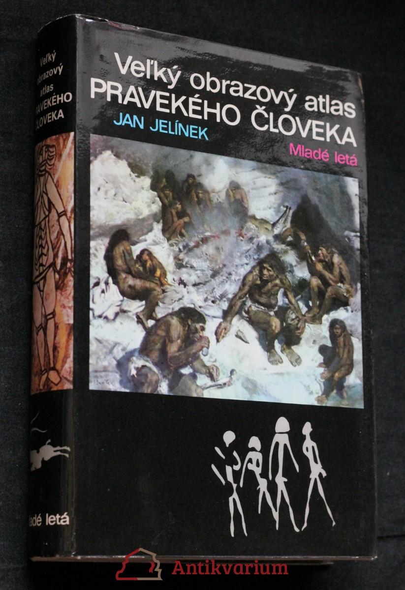 Veľký obrazový atlas pravekého človeka