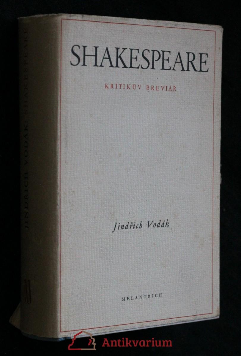 antikvární kniha Shakespeare : Kritikův breviář, 1950