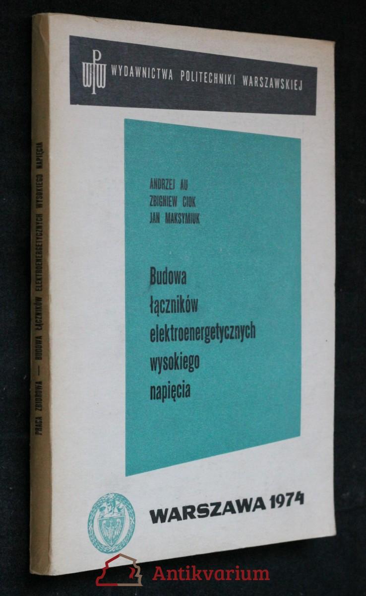 antikvární kniha Budowa łaczników elektroenergetycznych wysokiego napięcia, 1974