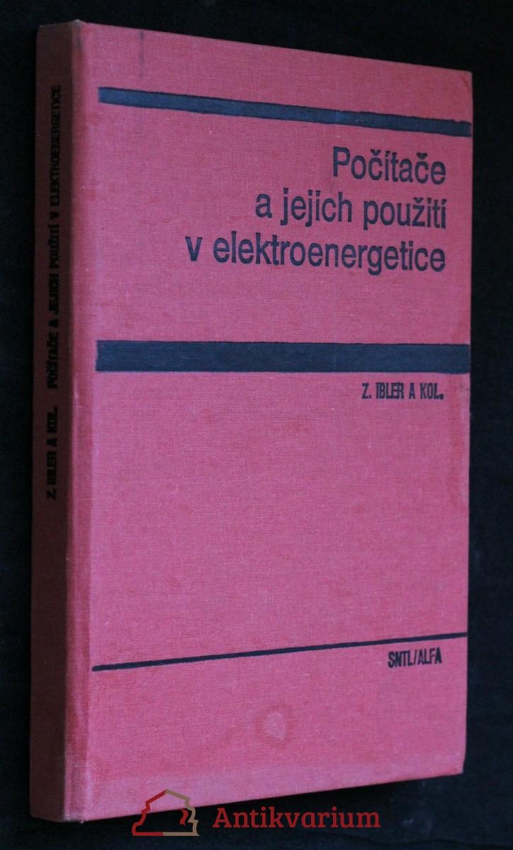 Počítače a jejich použití v elektroenergetice : celost. vysokošk. učebnice pro elektrotechn. fakulty vys. škol techn.