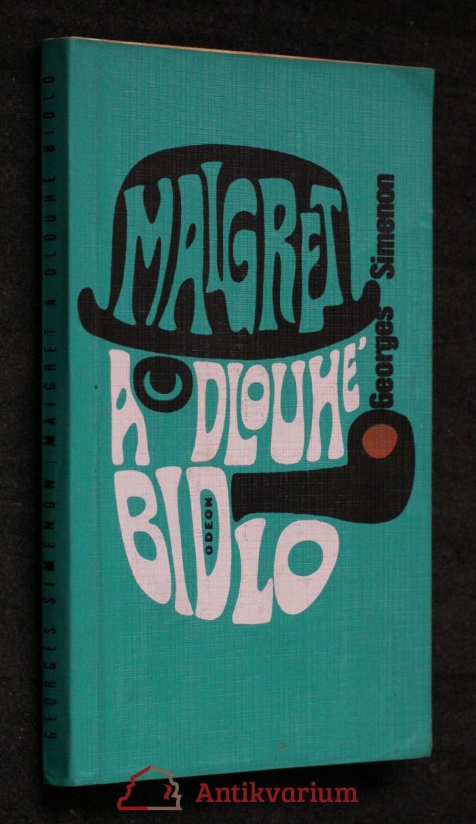 Maigret a Dlouhé Bidlo