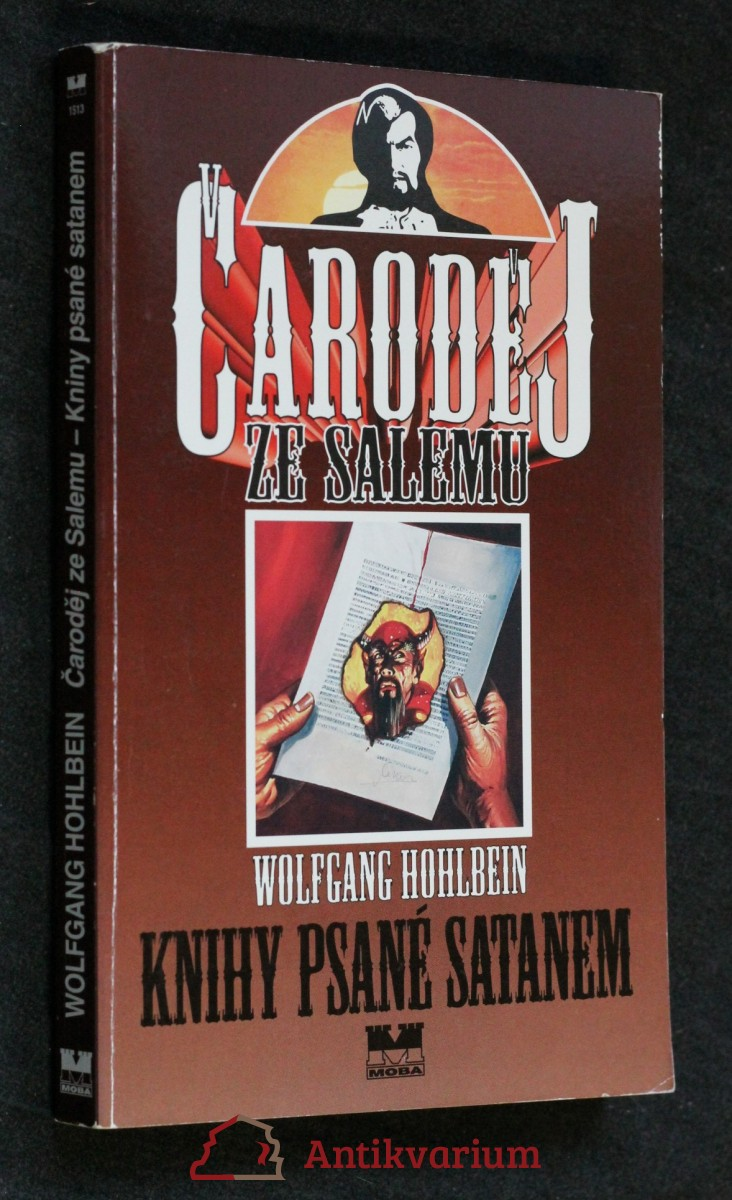 Čaroděj ze Salemu. Kniha třetí, Knihy psané satanem