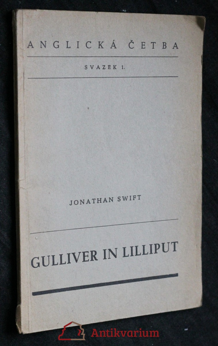 antikvární kniha Gulliver in Lilliput by Jonathan Swift : četba z jazyka anglického pro VIII. třídu reálných gymnasií, 1947