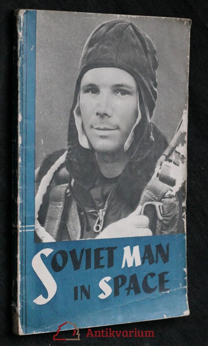 antikvární kniha Soviet man in space , neuveden