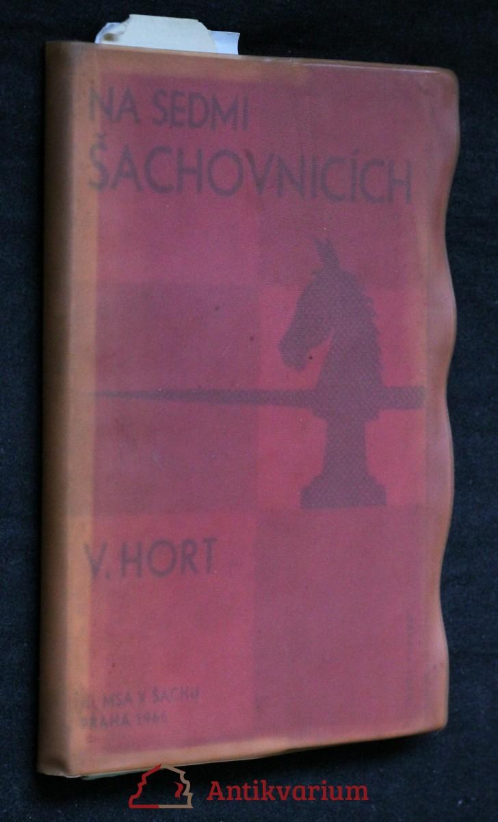 antikvární kniha Na sedmi šachovnicích : 3. MSA mistrovství spřátelených armád v šachu, Praha 1966, 1968