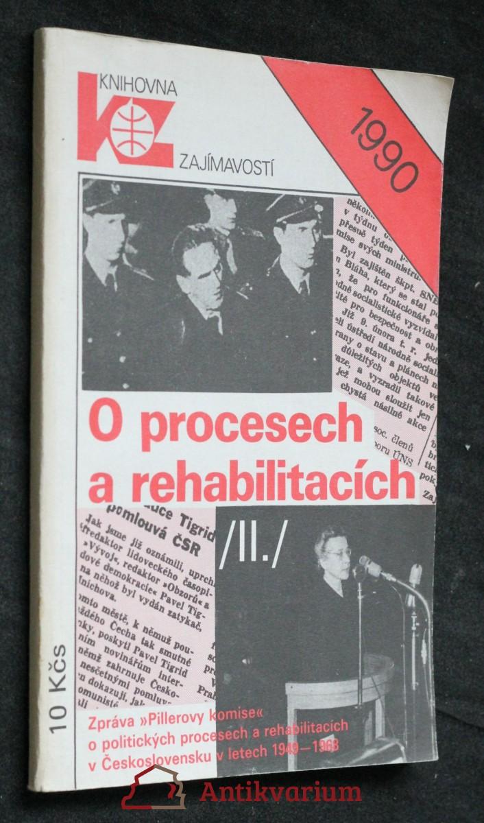 O procesech a rehabilitacích : zpráva