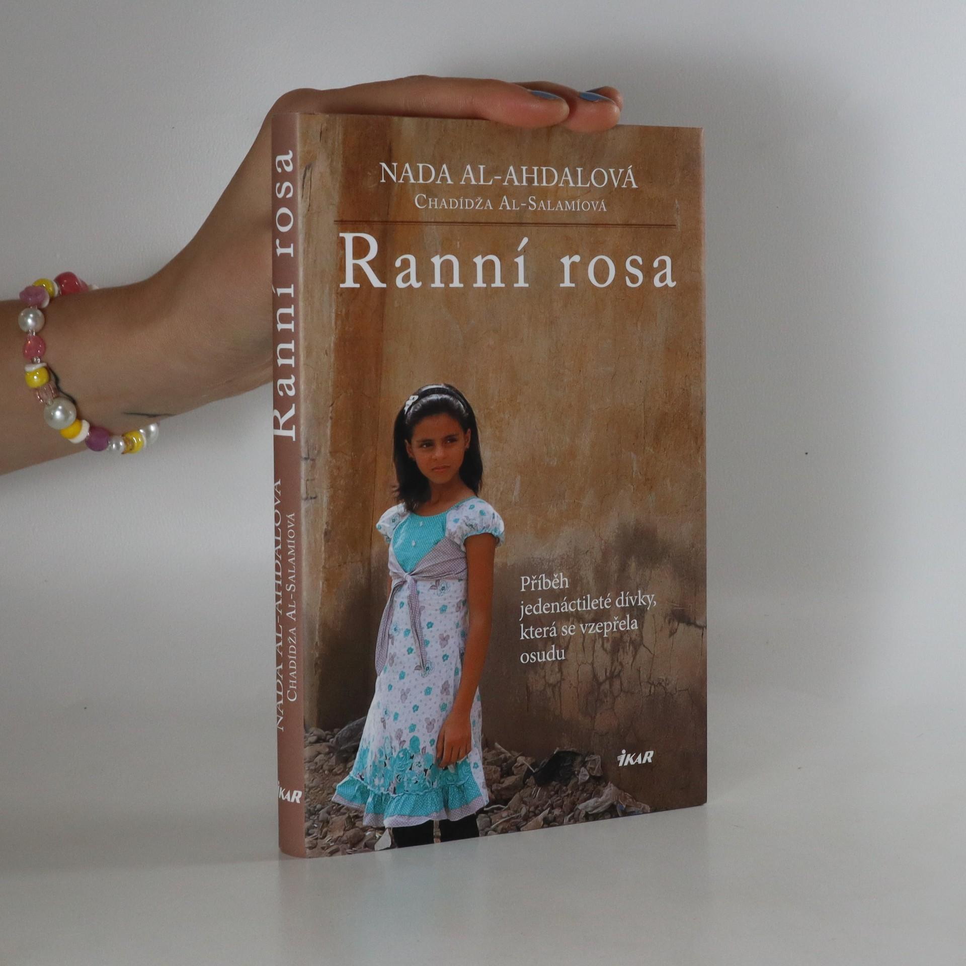 antikvární kniha Ranní rosa. Příběh jedenáctileté dívky, která se vzepřela osudu, 2017