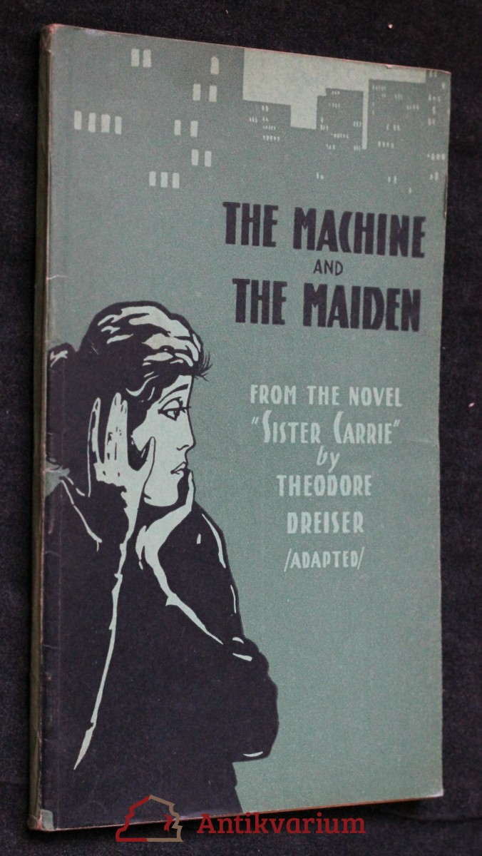 The machine and the maiden