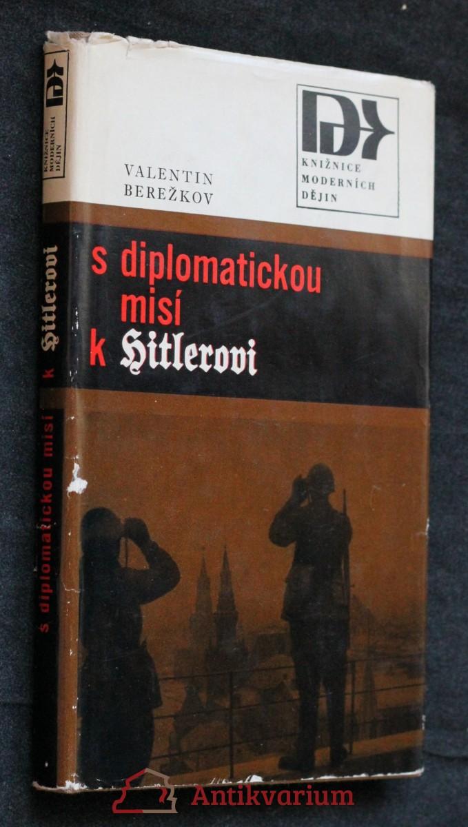S diplomatickou misí k Hitlerovi 1940-1941