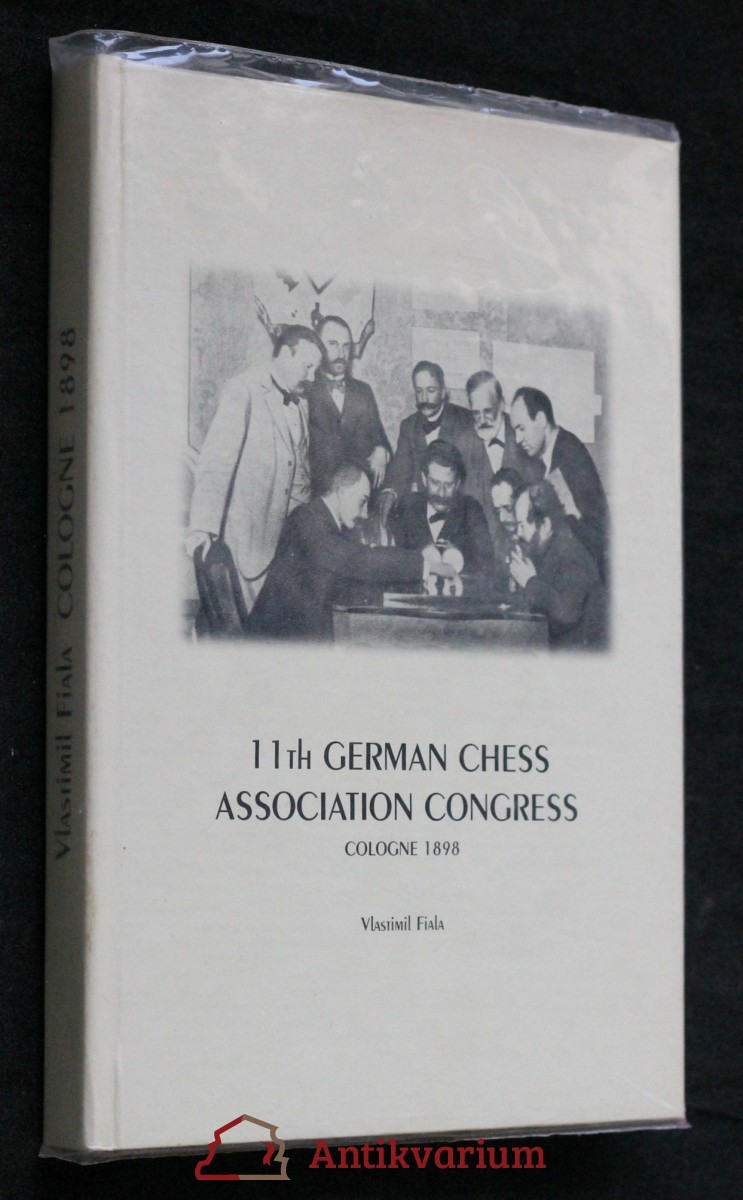 11th german chess association congress Cologne 1898 (REPRINT)