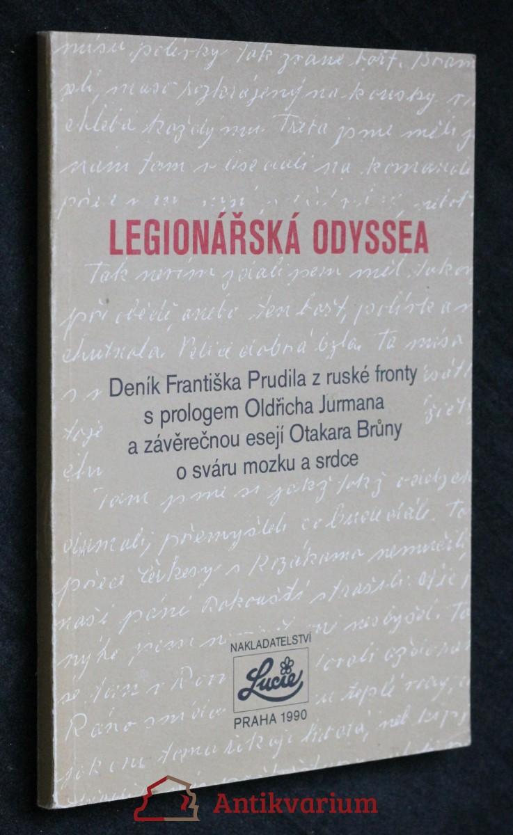 Legionářská odyssea : deník Fr. Prudila z ruské fronty