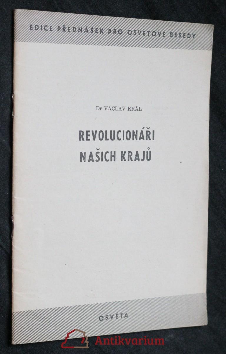 antikvární kniha Revolucionáři našich krajů, 1952