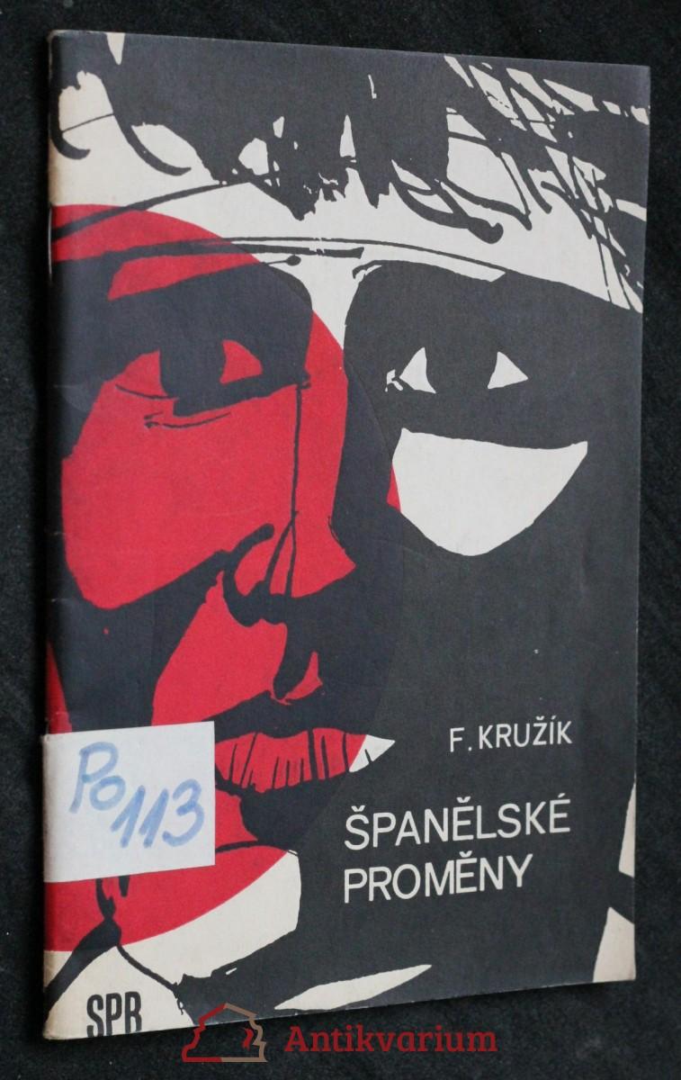 antikvární kniha Španělské proměny : třicet let bojů za demokracii ve Španělsku, 1966