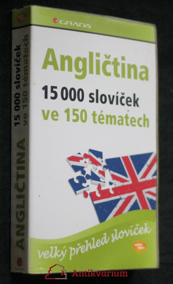 Angličtina : 15000 slovíček ve 150 tématech