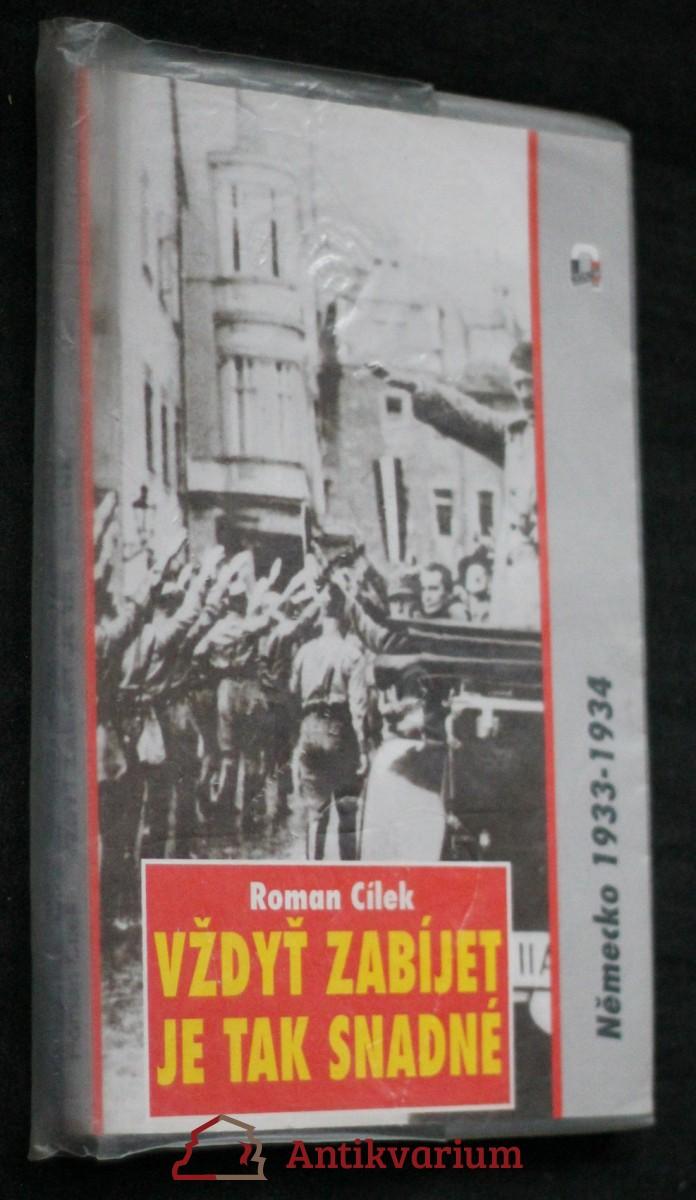 Vždyť zabíjet je tak snadné : Německo, 1933-1934