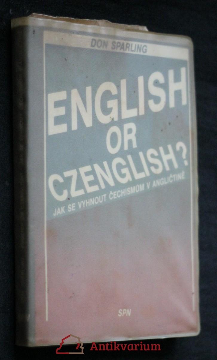 English or Czenglish? : jak se vyhnout čechismům v angličtině
