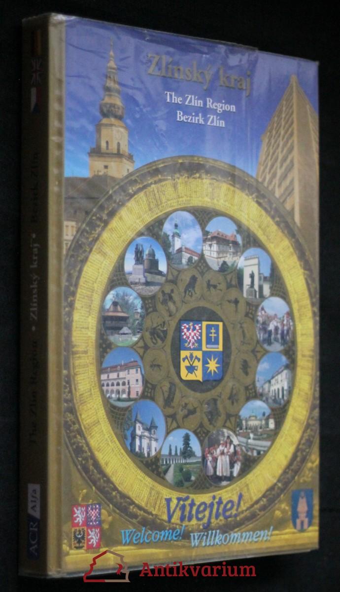 Zlínský kraj : křižovatka folkloru = The Zlín Region : the crossroad of the folklore = Bezirk Zlín : Kreuzungspunkt der Folklore : Haná, Valašsko, Slovácko