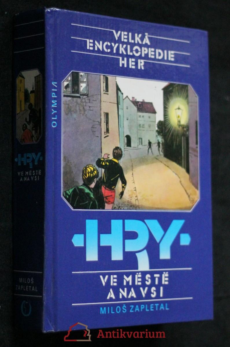 Velká encyklopedie her. IV. svazek, Hry ve městě a na vsi