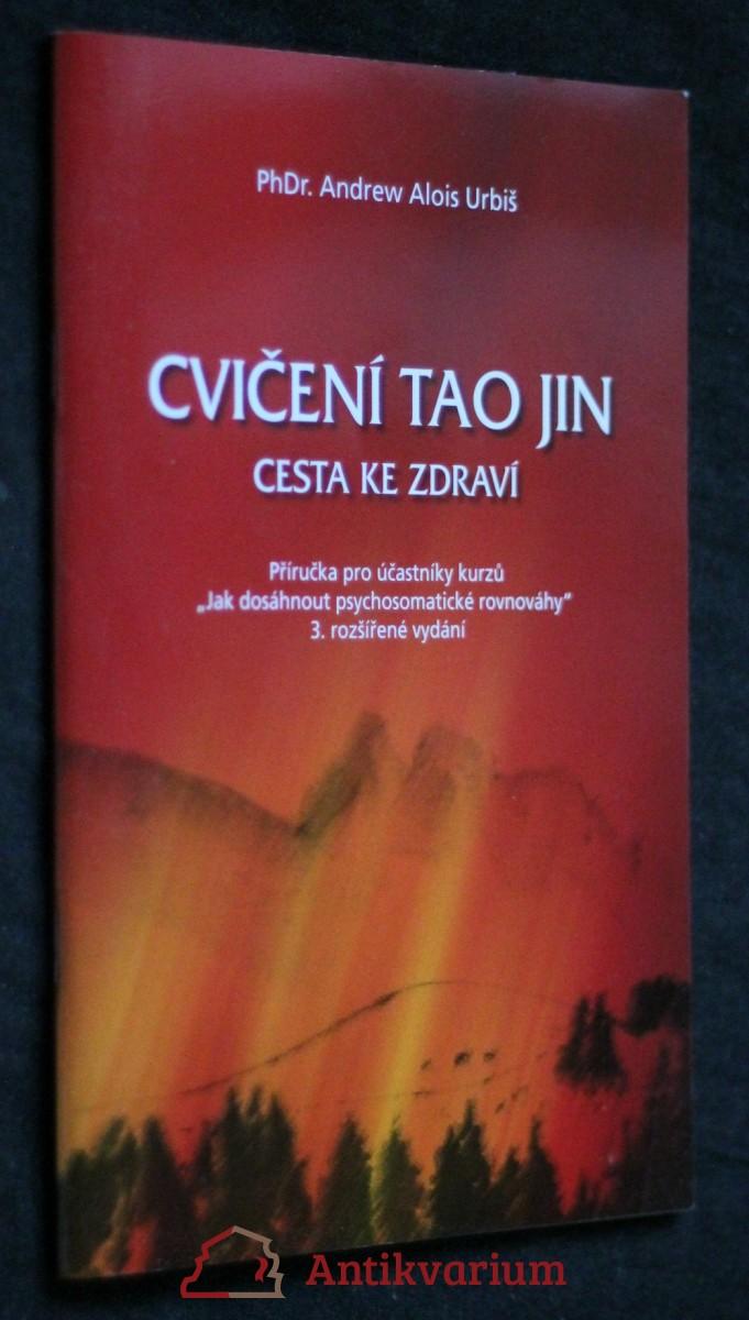 Cesta ke zdraví, cvičení Tao Jin