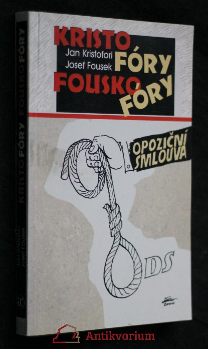 Kristofóry, Fouskofóry