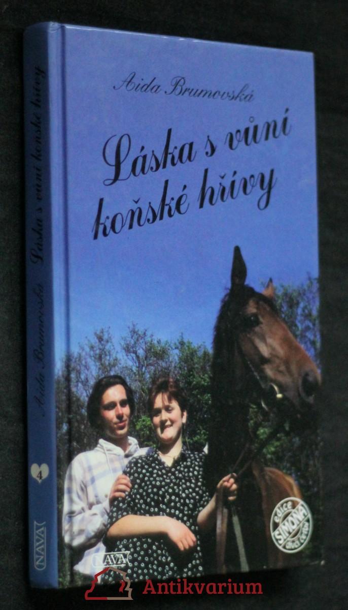 Láska s vůní koňské hřívy