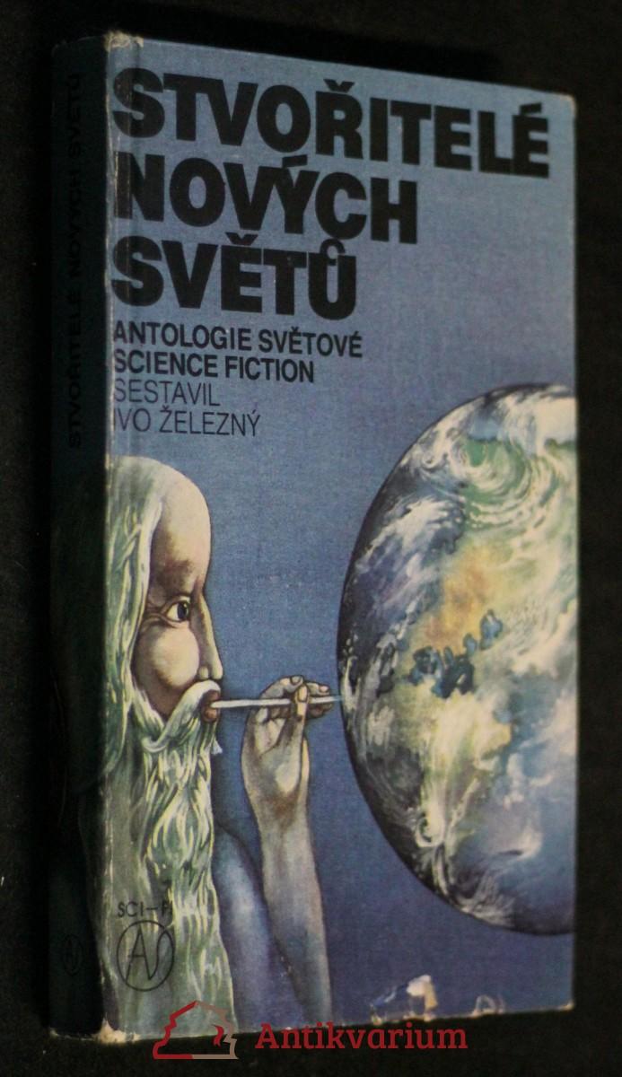 Stvořitelé nových světů : antologie světové science fiction