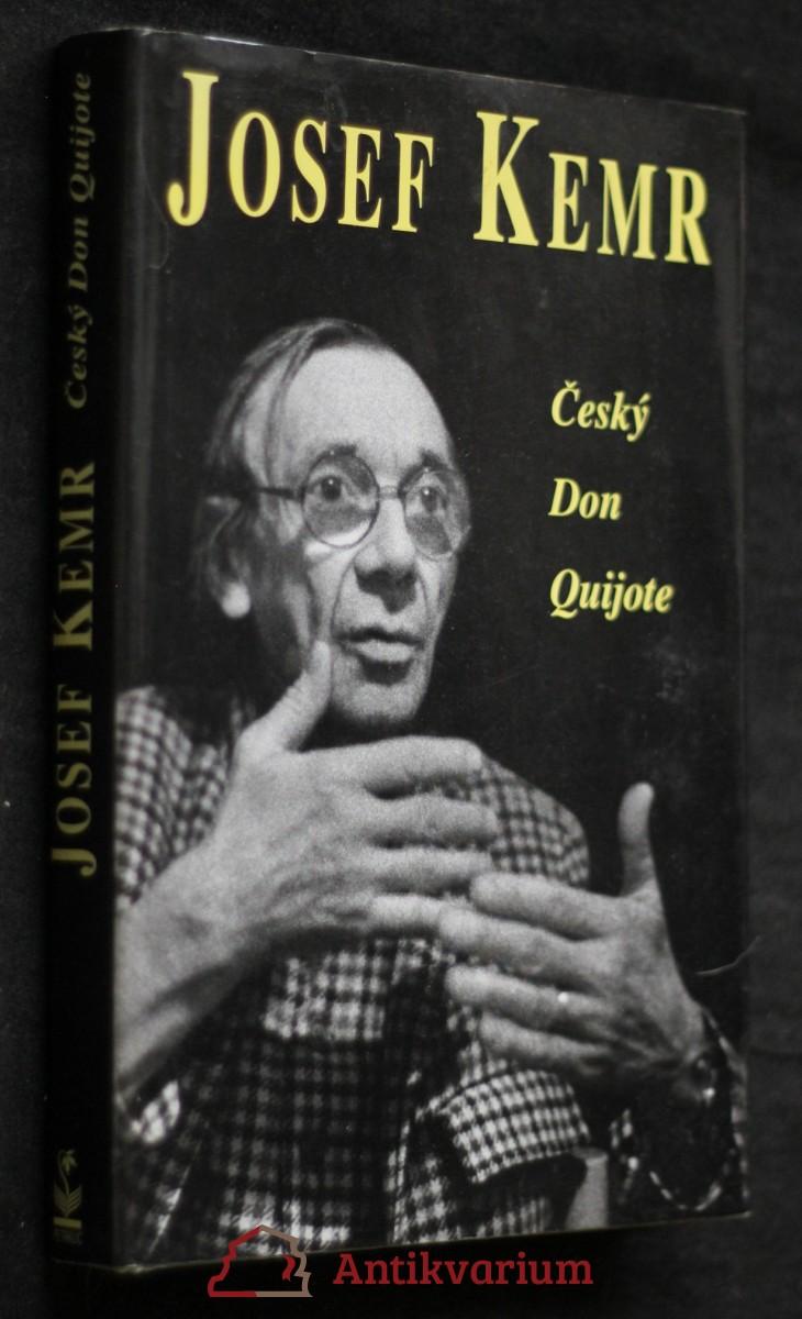 Josef Kemr : český Don Quijote