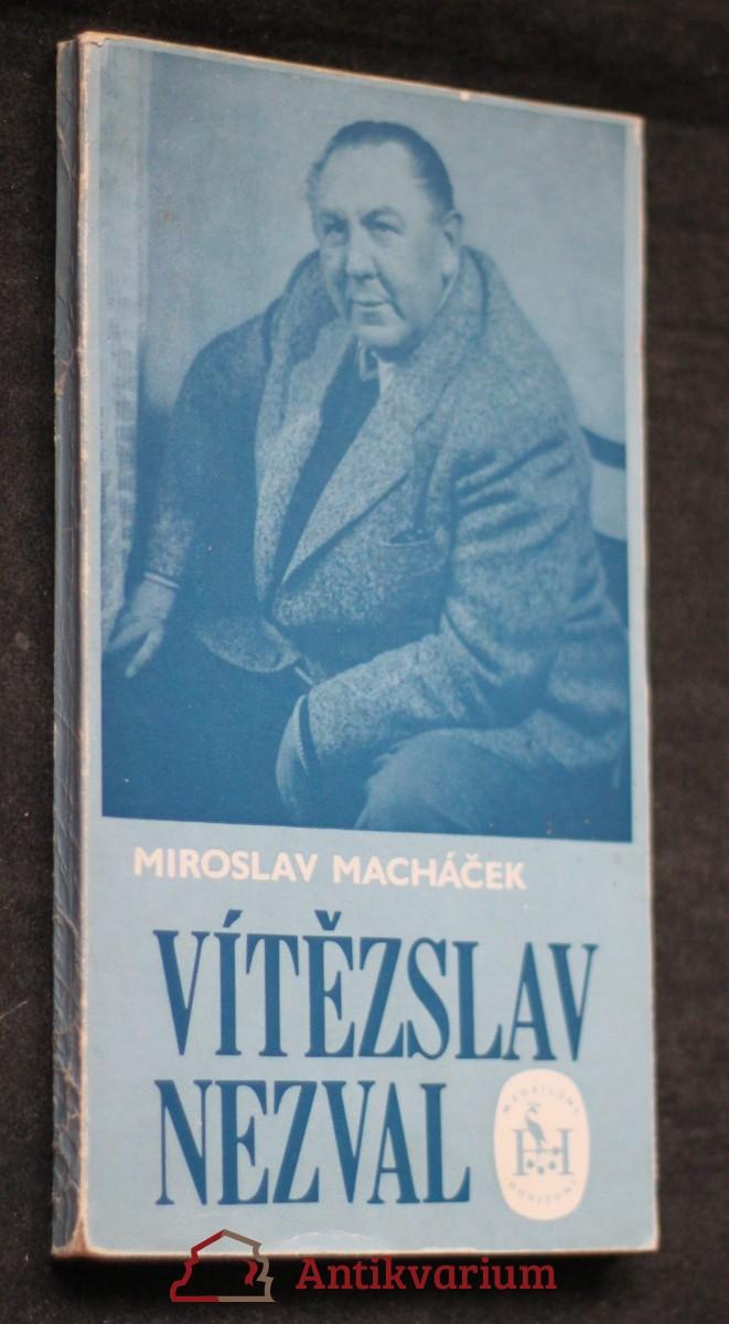 Vítězslav Nezval : (1900-1958)