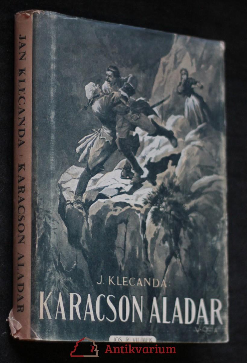 Karacson Aladár : vojenský příběh z 18. století