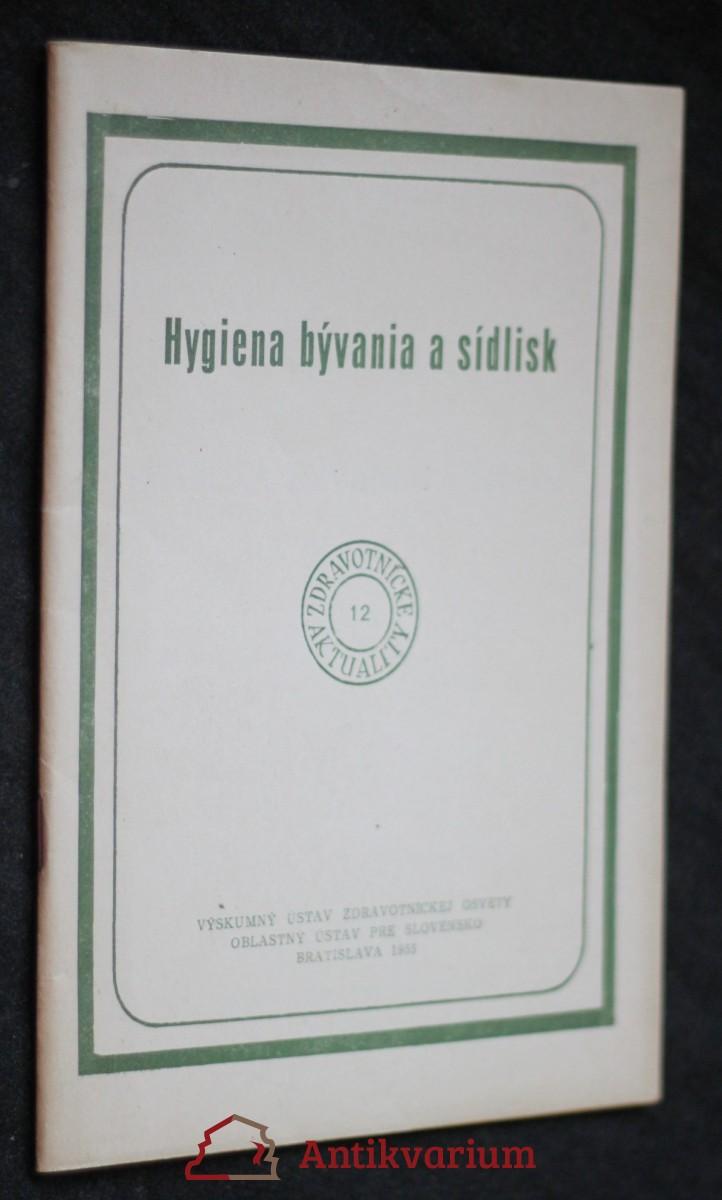 Hygiena bývania a sídlisk