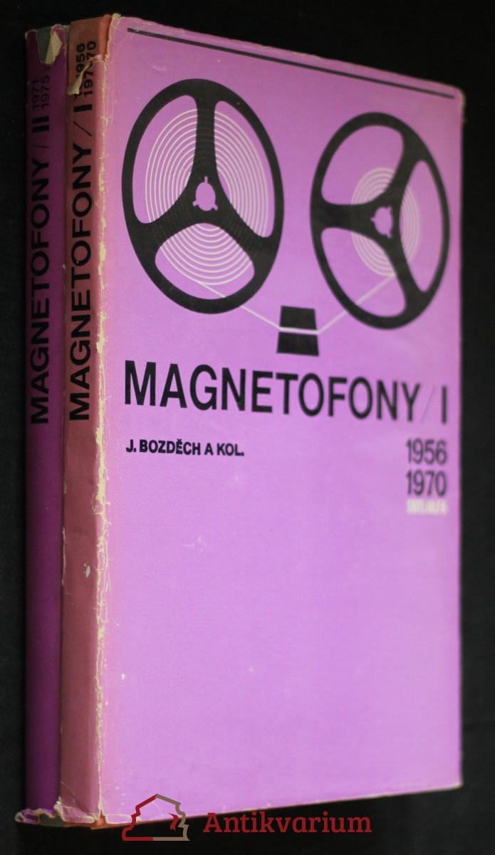 Magnetofony : I. 1956 až 1970 II. 1971-1975