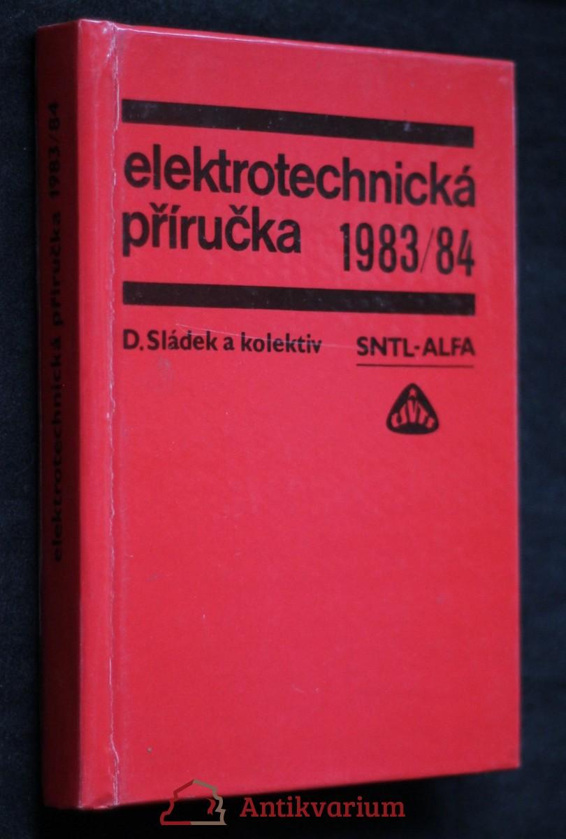 Elektrotechnická příručka 1983/84