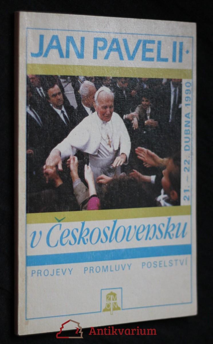 Jan Pavel II. v Československu : 21.-22. dubna 1990 : projevy, promluvy, poselství
